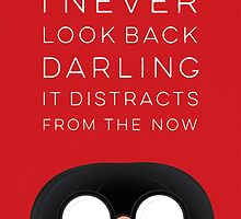 I Never Look Back Darling  by Shawna Armstrong