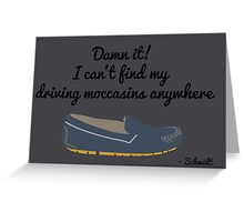 New Girl - Driving Moccasins Greeting Card