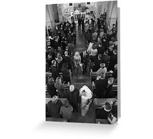 Down the aisle with you Greeting Card