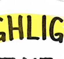 I'd Highight That Sticker