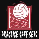 """Funny Volleyball """"Practice Safe Sets"""" Dark by SportsT-Shirts"""