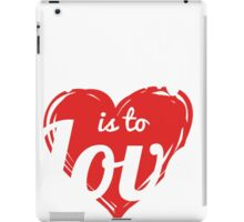 TO ARMY LOVE IS TO LOVE iPad Case/Skin