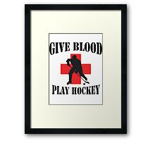 Give Blood Play Hockey Framed Print
