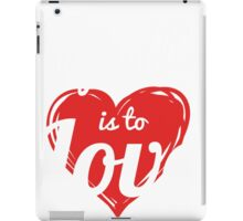 TO BODYBUILDING IS TO LOVE iPad Case/Skin