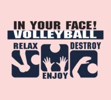 "In Your Face Volleyball ""Relax Enjoy Destroy"" One Piece - Short Sleeve"