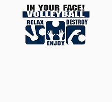 "In Your Face Volleyball ""Relax Enjoy Destroy"" Womens Fitted T-Shirt"