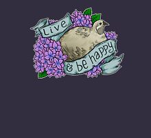 Live and Be Happy (button quail) T-Shirt