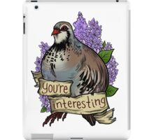 You're Interesting iPad Case/Skin