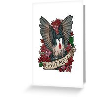 FIGHT ME!! Greeting Card