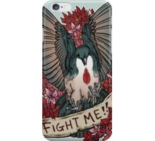 FIGHT ME!! iPhone Case/Skin