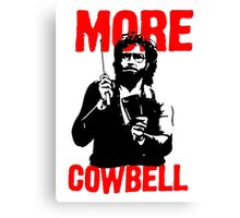 More Cowbell T-Shirt Canvas Print