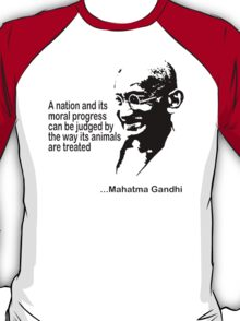 Gandhi Animal Rights T-Shirt T-Shirt