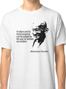 Gandhi Animal Rights T-Shirt Classic T-Shirt
