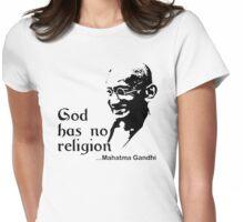 "Gandhi ""God Has No Religion"" T-Shirt Womens Fitted T-Shirt"