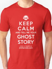 Keep Calm - Ghost Story Ts T-Shirt