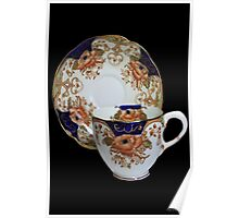 ❦ ❧ CHINA CUP AND SAUCER ❦ ❧ Poster