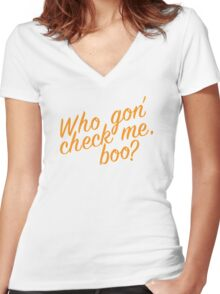 Who gon' check me boo? Women's Fitted V-Neck T-Shirt