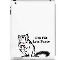 Chinchilla like to Party becuase theyre fat iPad Case/Skin