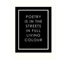 Poetry Is In The Streets Art Print