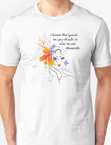 I Honor The Spirit in You Which is Also in Me Unisex T-Shirt