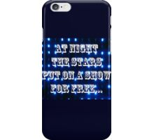 AT NIGHT THE STARS iPhone Case/Skin