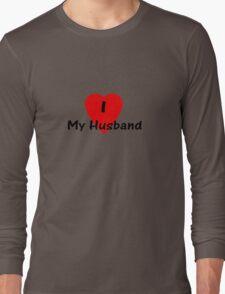 I Love My Husband T-shirt Top Long Sleeve T-Shirt