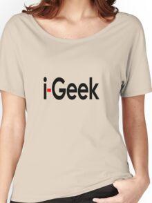 i-Geek Cool Shirt Top Design T Women's Relaxed Fit T-Shirt