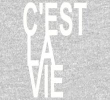C'est la Vie Shirt Top Fashion Le Tee - That's Life! - T-shirt One Piece - Short Sleeve