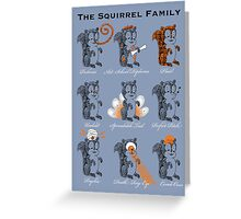 The Squirrel Family Greeting Card