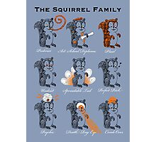 The Squirrel Family Photographic Print