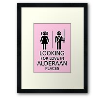 Looking for love in Alderaan places Framed Print