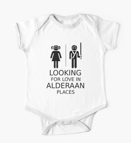 Looking for love in Alderaan places One Piece - Short Sleeve