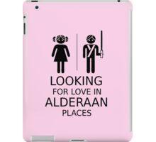 Looking for love in Alderaan places iPad Case/Skin