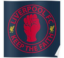 Liverpool FC - Keep The Faith Poster