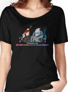There's no Shepard without Vakarian Women's Relaxed Fit T-Shirt