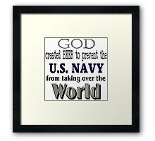 God, Beer & the U. S. Navy Framed Print