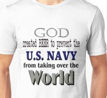 God, Beer & the U. S. Navy Unisex T-Shirt