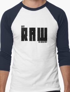 Vegan Eat RAW Be Healthy T-Shirt