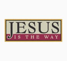 "Christian ""Jesus Is The Way"" by T-ShirtsGifts"