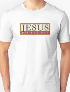 "Christian ""Jesus Is The Way"" Unisex T-Shirt"