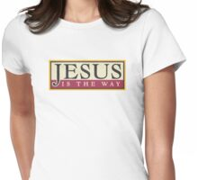"Christian ""Jesus Is The Way"" Womens Fitted T-Shirt"