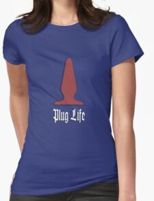 Plug Life - best awesome fun t-shirts, kinky, fetish, erotic art, funny quote red valentine girl T-Shirt