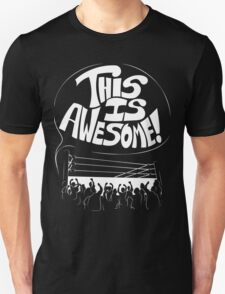 Wrestling Is Awesome Unisex T-Shirt