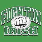Fighting Irish by HolidayT-Shirts