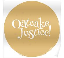 Oatcake Justice! Poster
