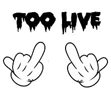 Too Live by NoahandSons