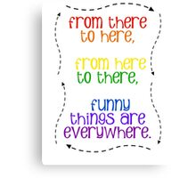 Funny Things Everywhere Canvas Print
