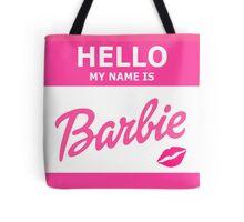 Hello my name is Barbie Tote Bag