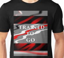 Trained Unisex T-Shirt