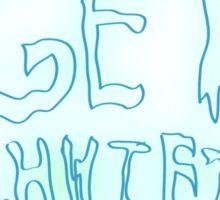 Rick & Morty-Get Schwifty Sticker